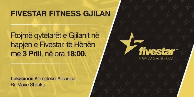 Fivestar Fitness edhe në Gjilan – sot hapja solemne (18:00)