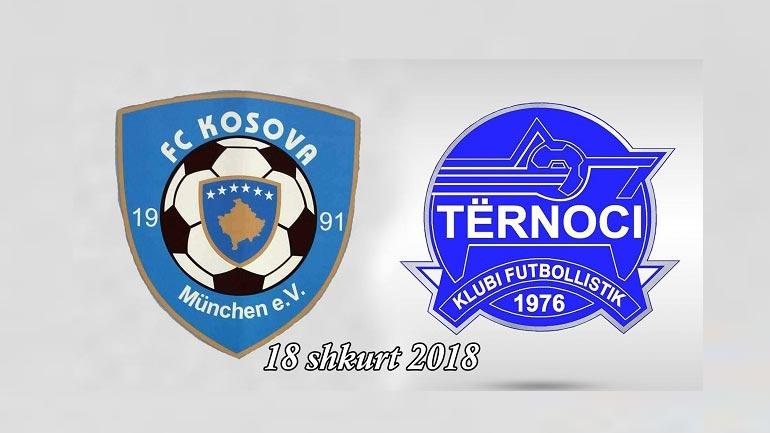 """""""Kosova Munchen""""- """"Tërnoci"""", ndeshje miqësore për 10-vjetorin e Pavarësisë së Kosovës"""