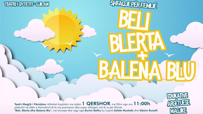 """""""Beli, Blerta dhe Balena Blu"""", vije premierë në Teatrin e Gjilanit"""